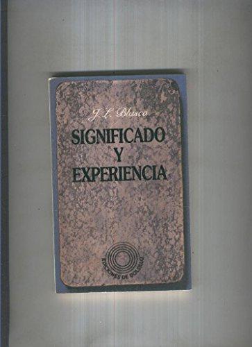 9788429721027: S[i]gnificado y experiencia: La teoría del conocimiento y la metafísica en el positivismo lógico (Ediciones del bolsillo) (Spanish Edition)