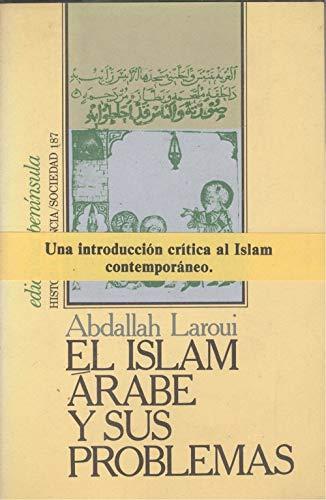 9788429721089: El islam arabe y sus problemas
