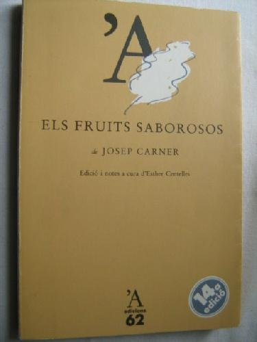 9788429722253: Els fruits saborosos (Serie Estudis) (Catalan Edition)