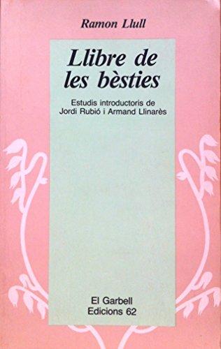 9788429723458: El llibre de les bèsties (El Garbell)