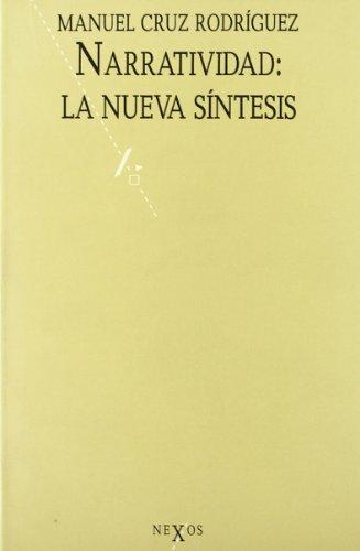 9788429725070: Narratividad: La nueva síntesis (Nexos) (Spanish Edition)