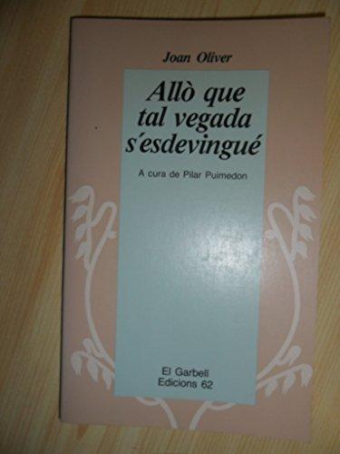 9788429726329: Allò que tal vegada s'esdevingué (El Garbell) (Catalan Edition)