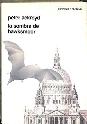 9788429727197: La sombra de Hawksmoor