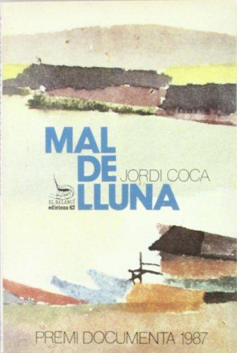 9788429727524: Mal de lluna (El Balanci) (Catalan Edition)