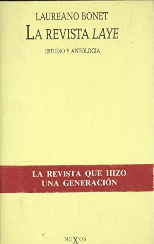 9788429728392: La revista Laye: Estudio y antología (Nexos)