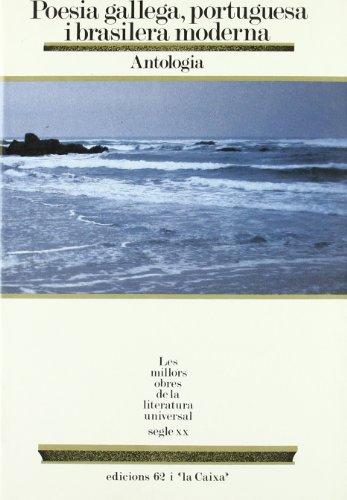 9788429728439: Poesia gallega, portuguesa i brasilera moderna. Antologia