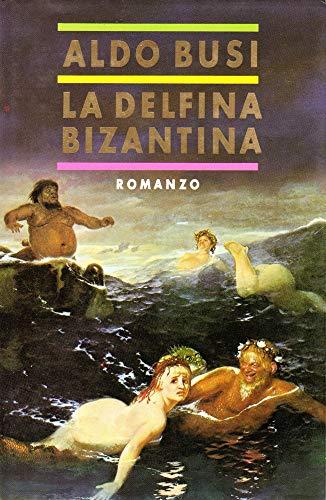 9788429730050: La Delfina Bizantina