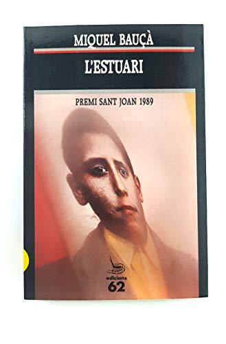 9788429731002: L'estuari (El Balancí) (Catalan Edition)
