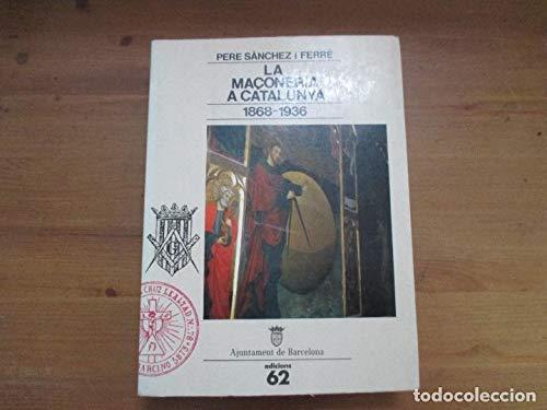 9788429731286: La maçoneria a Catalunya (1868-1936) (Col¨lecció Estudis i documents)