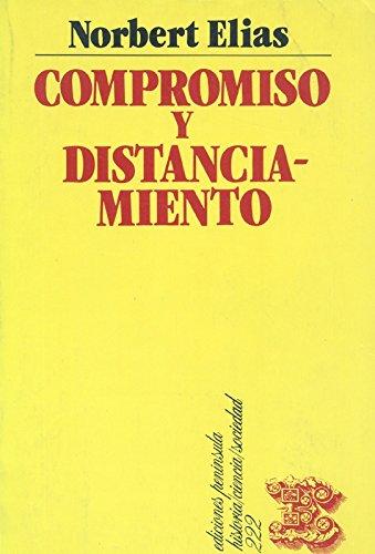 9788429731859: Compromiso y distanciamiento: Ensayos de sociologa del conocimiento