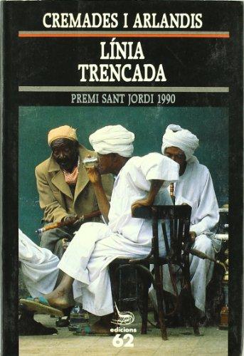 9788429732498: Linia trencada (El Balanci) (Catalan Edition)