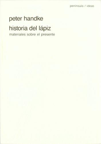 9788429732948: Historia del lpiz: Materiales sobre el presente