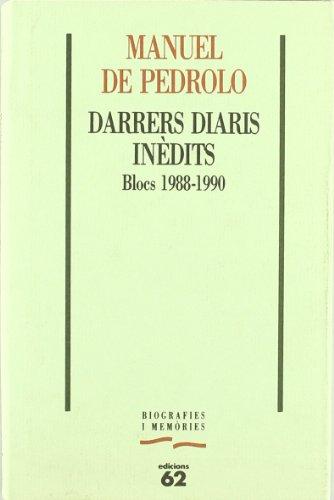 9788429733037: Darrers diaris inèdits: Blocs 1988-1990 (Biografies i memòries) (Catalan Edition)