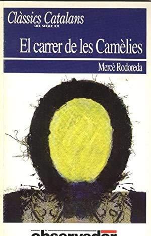 9788429734553: Carrer de les camelies, el