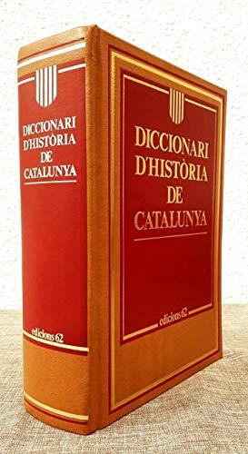 9788429735215: Diccionari d'Història de Catalunya (HISTORIA DE CATALUNYA) (Catalan Edition)