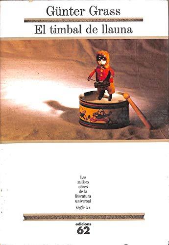 9788429735895: El timbal de llauna (MOLU s.XX - Les Millors Obres de la Literatura Universal Segle XX)