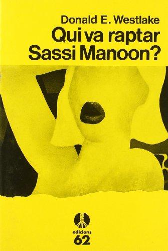 9788429736045: Qui va raptar Sassi Manoon?