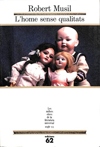 9788429737134: L'home sense qualitats.: (Llibre primer) II (MOLU s.XX - Les Millors Obres)