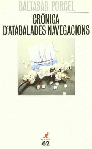 9788429737547: Crònica d'atabalades navegacions