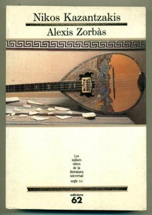 Alexis Zorbàs: Nikos Kazantzakis
