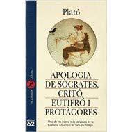 9788429739176: Apologia de Sòcrates, Critó, Eutifró i Protà gores (El Cangur)