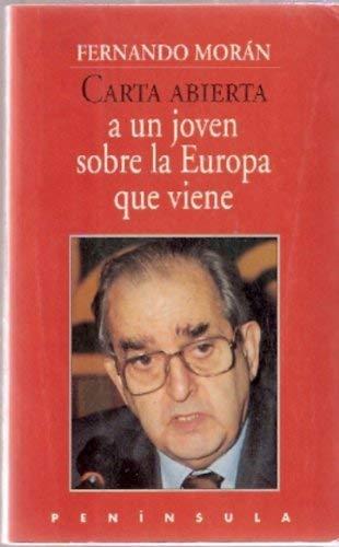 Carta abierta a un joven sobre la Europa que viene: MORAN, Fernando