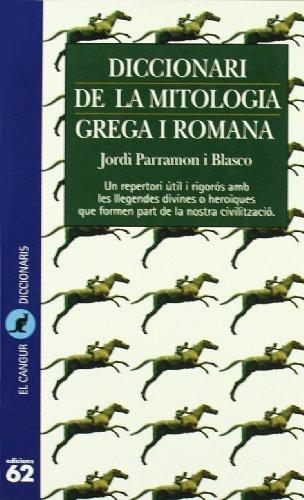 9788429741469: Diccionari de la Mitologia Grega i Romana