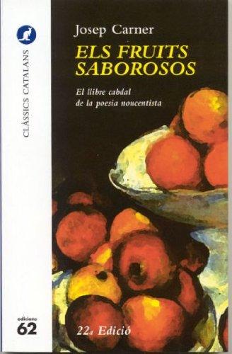 9788429741582: Els fruits saborosos.