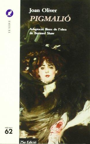 9788429742237: Pigmalió.: Adaptació lliure de l'obra de Bernard Shaw (El cangur)