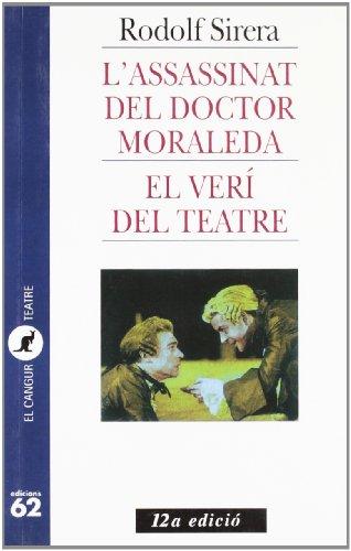 9788429742329: L'.assassinat del doctor Moraleda i El ver� del teatre