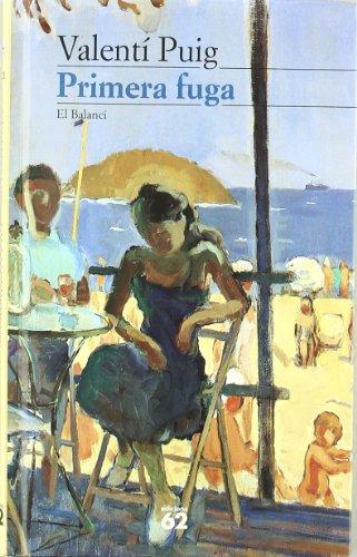 Primera fuga (El balanci) (Catalan Edition): Puig, Valenti