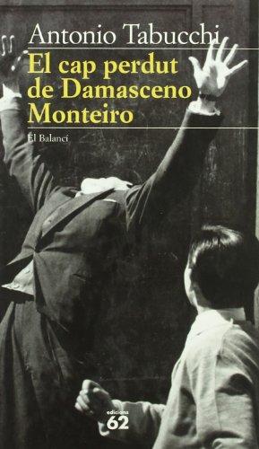 9788429742848: El cap perdut de Damasceno Monteiro (El Balancí)