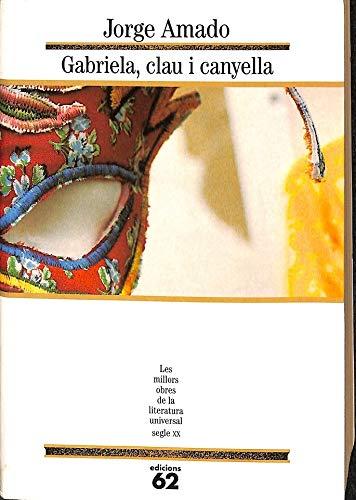 9788429743272: Gabriela, clau i canyella.: Crònica d'una ciutat d'interior (MOLU s.XX - Les Millors Obres de la Literatura Universal Segle XX)