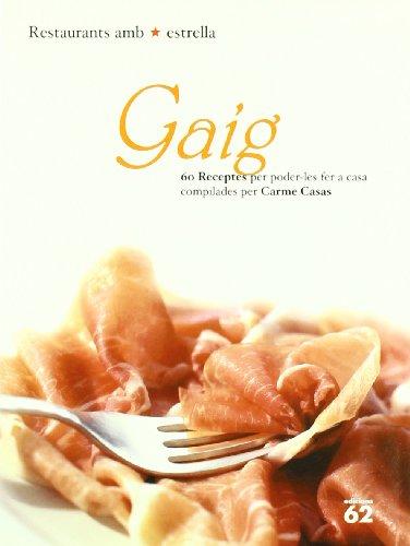 9788429743708: Gaig (Restaurants amb Estrella)