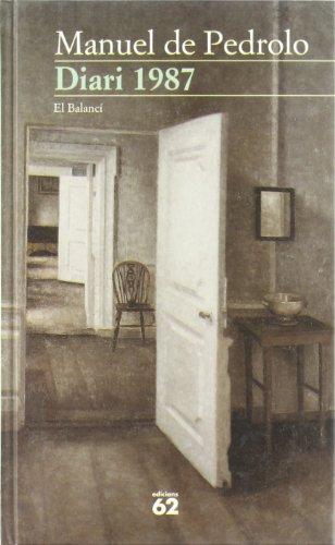 Diari 1987 (El Balanci :) (Catalan Edition): Pedrolo, Manuel de