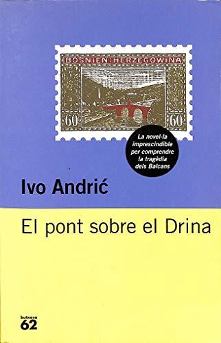 9788429745603: El pont sobre el Drina (BUTXACA)