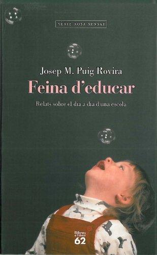 9788429745665: Feina d'educar.