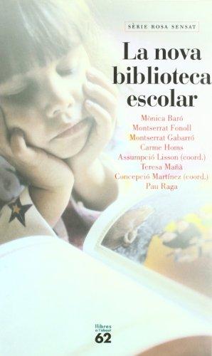 9788429745764: La nova biblioteca escolar (Serie Rosa Sensat) (Catalan Edition)