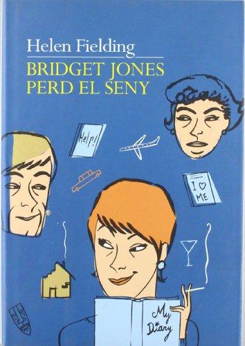 Bridget Jones perd el seny: Helen Fielding