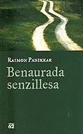 9788429747614: Benaurada senzillesa.: El monjo com a arquetipus universal (Llibres a l'Abast)