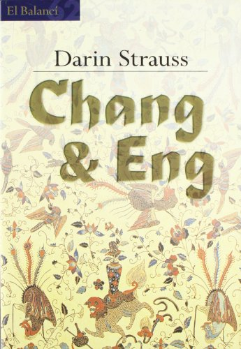 9788429748659: Chang & Eng (El balancí)