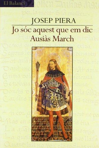 9788429749526: Jo Sóc Aquest Que Em Dic Ausiàs March