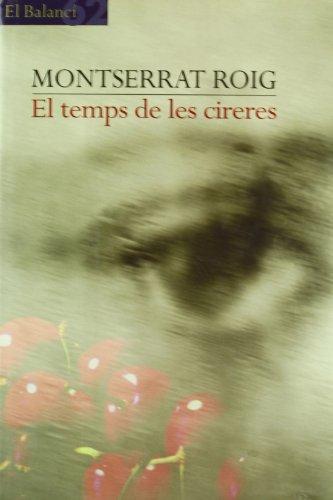 9788429749571: EL TEMPS DE LES CIRERES (17ª ED.)