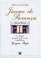 9788429749656: Jaume de Provença (Restaurants amb Estrella)