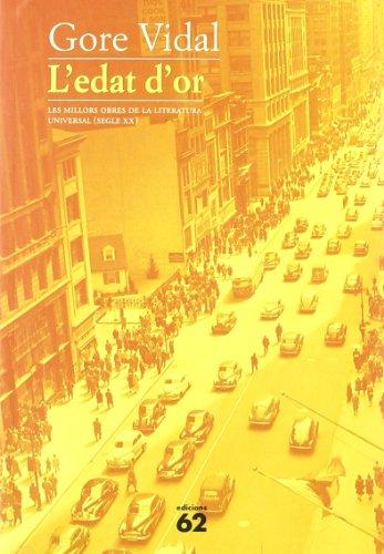 9788429749984: L'edat d'or (MOLU s.XX - Les Millors Obres de la Literatura Universal Segle XX)