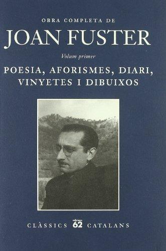 9788429750072: Obra Completa I.: Poesia, aforismes, diari, vinyetes i dibuixos (Clàssics Catalans)