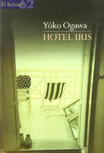 9788429750461: Hotel Iris (El Balancí)