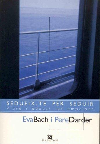 9788429751093: SEDUEIX-TE PER SEDUIR
