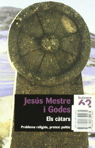 9788429751284: Els càtars.: Problema religiós, pretext polític (Butxaca)
