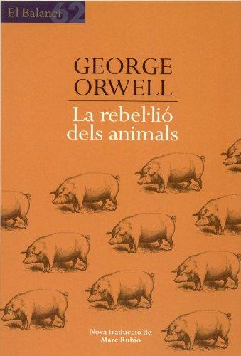 9788429752984: La rebel·lió dels animals (El Balancí)